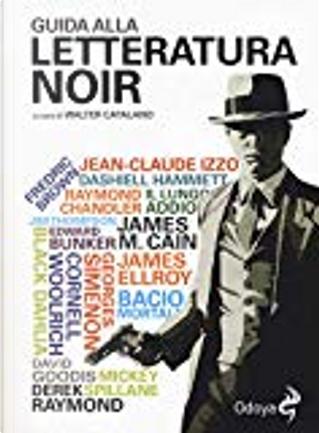 Guida alla letteratura noir by