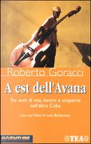 A est dell'Avana by Roberto Goracci