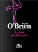 Lezioni di strip-tease by John O'Brien