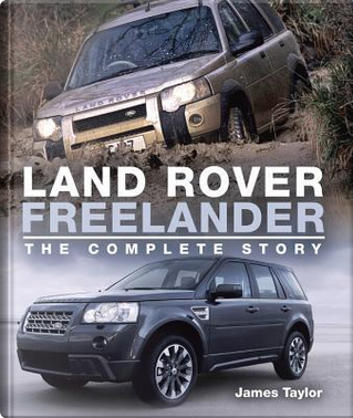 Land Rover Freelander by James Taylor