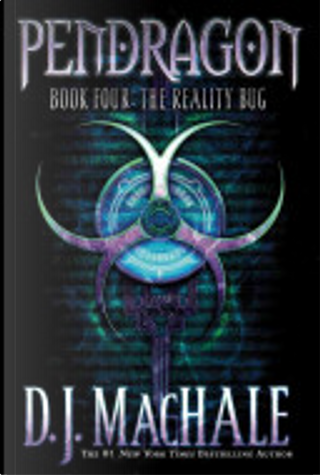 The Reality Bug by D. J. MacHale