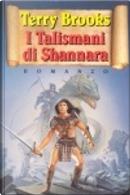 I talismani di Shannara by Terry Brooks