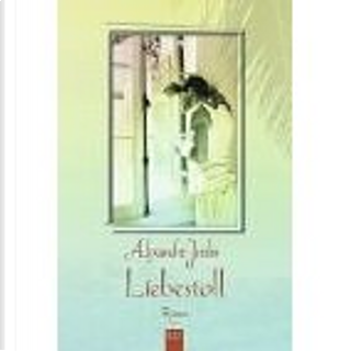 Liebestoll. by Alexandre Jardin