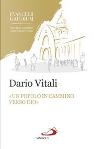 «Un popolo in cammino verso Dio». La sinodalità in Evangelii gaudium by Dario Vitali