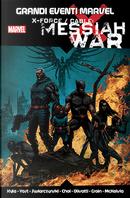 X-Force / Cable: Messiah War by Chris Yost, Craig Kyle, Duane Swierczynski
