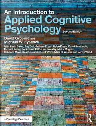 An Introduction to Applied Cognitive Psychology by David Groome