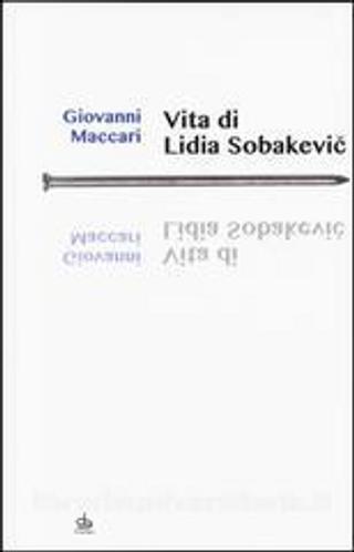 Vita di Lidia Sobakevic by Giovanni Maccari