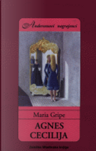 Agnes Cecilija by Maria Gripe