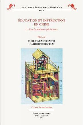 Education Et Instruction En Chine 2 by C. Nguyen Tri