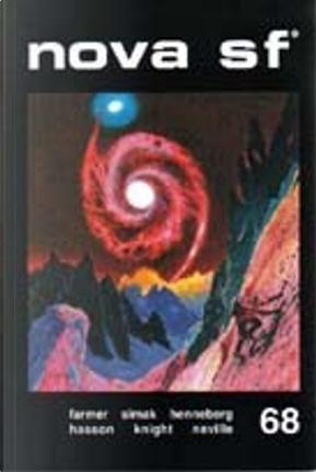 Nova SF* 68 - II serie by Charles Henneberg, Clifford D. Simak, Damon Knight, Guy Hasson, Kris Neville, Nathalie Henneberg, Philip Jose Farmer