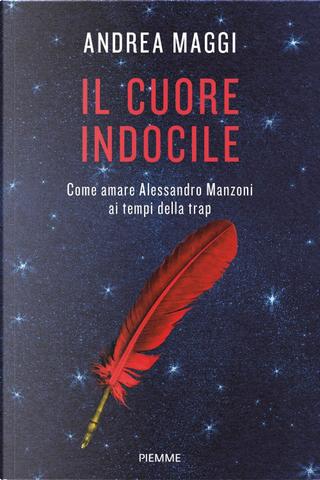 Il cuore indocile by Andrea Maggi