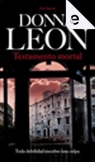 Testamento mortal by Donna Leon