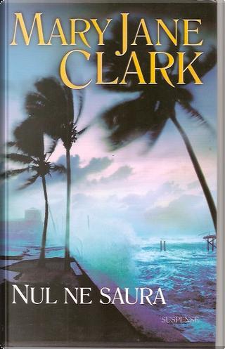 Nul ne saura by Mary Jane Clark