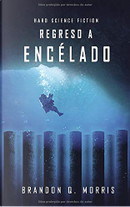 Regreso a Encélado by Brandon Q. Morris