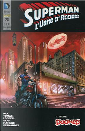 Superman l'Uomo d'Acciaio n. 23 by Greg Pak, Peter J. Tomasi, Scott Lobdell