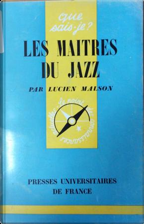 Les Maîtres du jazz by Lucien Malson