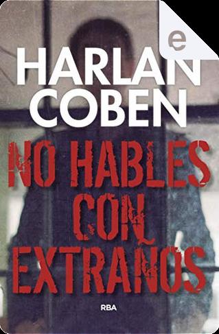 No hables con extraños by Harlan Coben