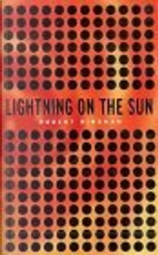 Lightning on the Sun by Robert Bingham