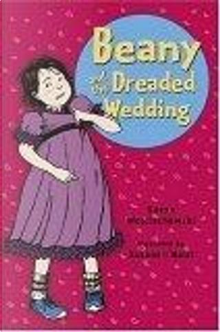 Beany and the Dreaded Wedding Reissue by Susan Wojciechowski