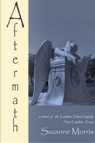 Aftermath by Suzanne Morris