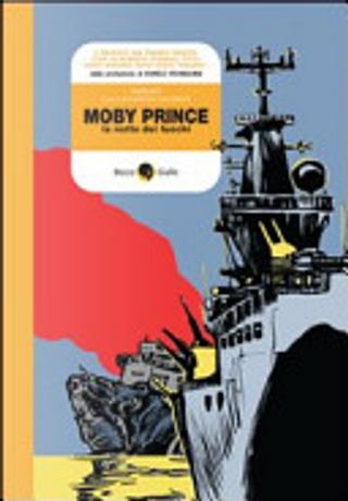 Moby Prince by Andrea Vivaldo, Fabrizio Colarieti