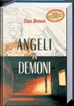 Angeli in demoni by Dan Brown