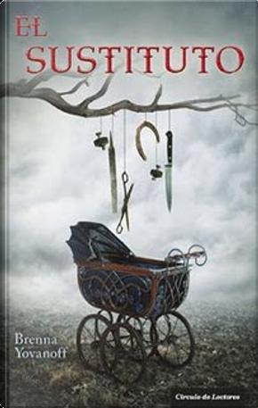 El sustituto by Brenna Yovanoff