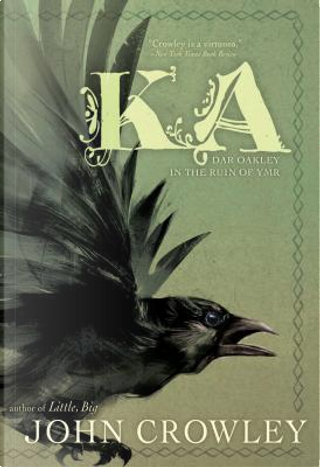 Ka by John Crowley