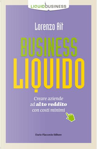 Business liquido by Lorenzo Ait