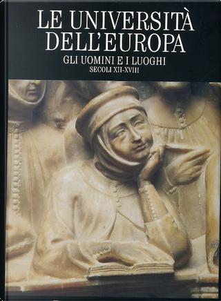 Le università dell'Europa. Vol. 4 by AA. VV.