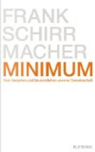 Minimum by Frank Schirrmacher