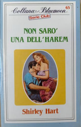 Non sarò una dell'harem by Shirley Larson