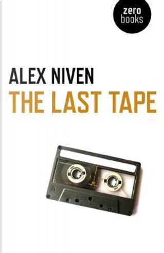 The Last Tape by Alex Niven