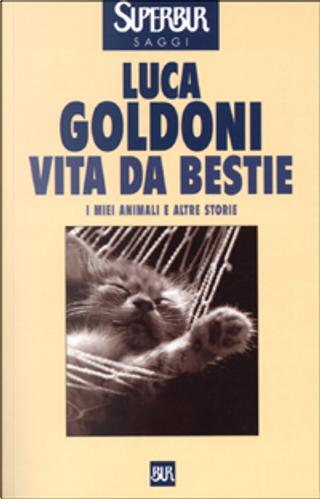 Vita da bestie by Luca Goldoni