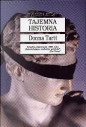 Tajemna Historia by Donna Tartt