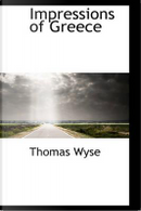 Impressions of Greece by Thomas Wyse