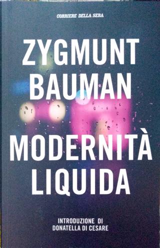 Modernità liquida by Zygmunt Bauman