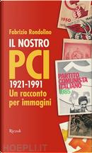 Il nostro PCI by Fabrizio Rondolino