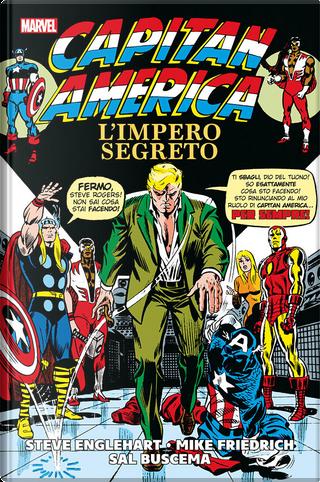 Capitan America: L'impero segreto by Steve Englehart, Mike Friedrich