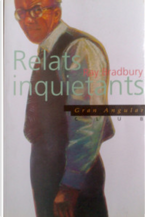 Relats inquietants by Ray Bradbury