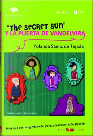 """""""The secret sun"""" y la puerta de Vandelvira by Yolanda Sáenz de Tejada"""