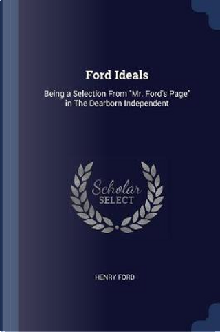 Ford Ideals by Henry Ford