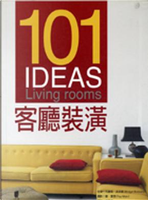 101 IDEAS客廳裝潢 by 布麗姬.波多娜, 雷.曼恩