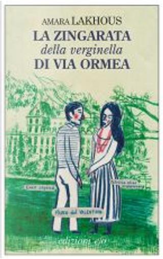 La zingarata della verginella di Via Ormea by Amara Lakhous
