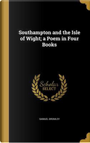 SOUTHAMPTON & THE ISLE OF WIGH by Samuel Bromley