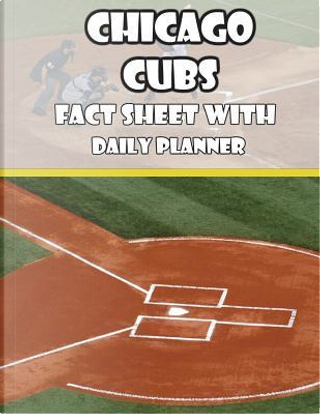 Chicago Cubs Fact Sheets with Daily Planner by Mega Media Depot