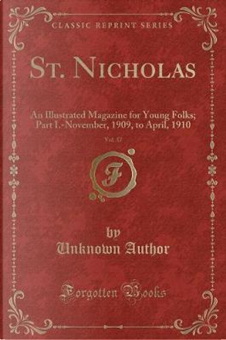 St. Nicholas, Vol. 37 by Author Unknown