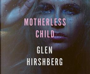 Motherless Child by Glen Hirshberg