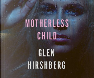 Motherless Child by Glen Hirshberg