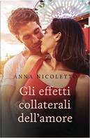 Gli effetti collaterali dell'amore by Anna Nicoletto